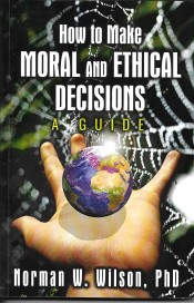 Moral and Ethical Decisions