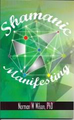 Shamanic Manifesting Front Cover.jpg